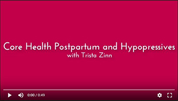 Core Health Postpartum and Hypopressives with Trista Zinn