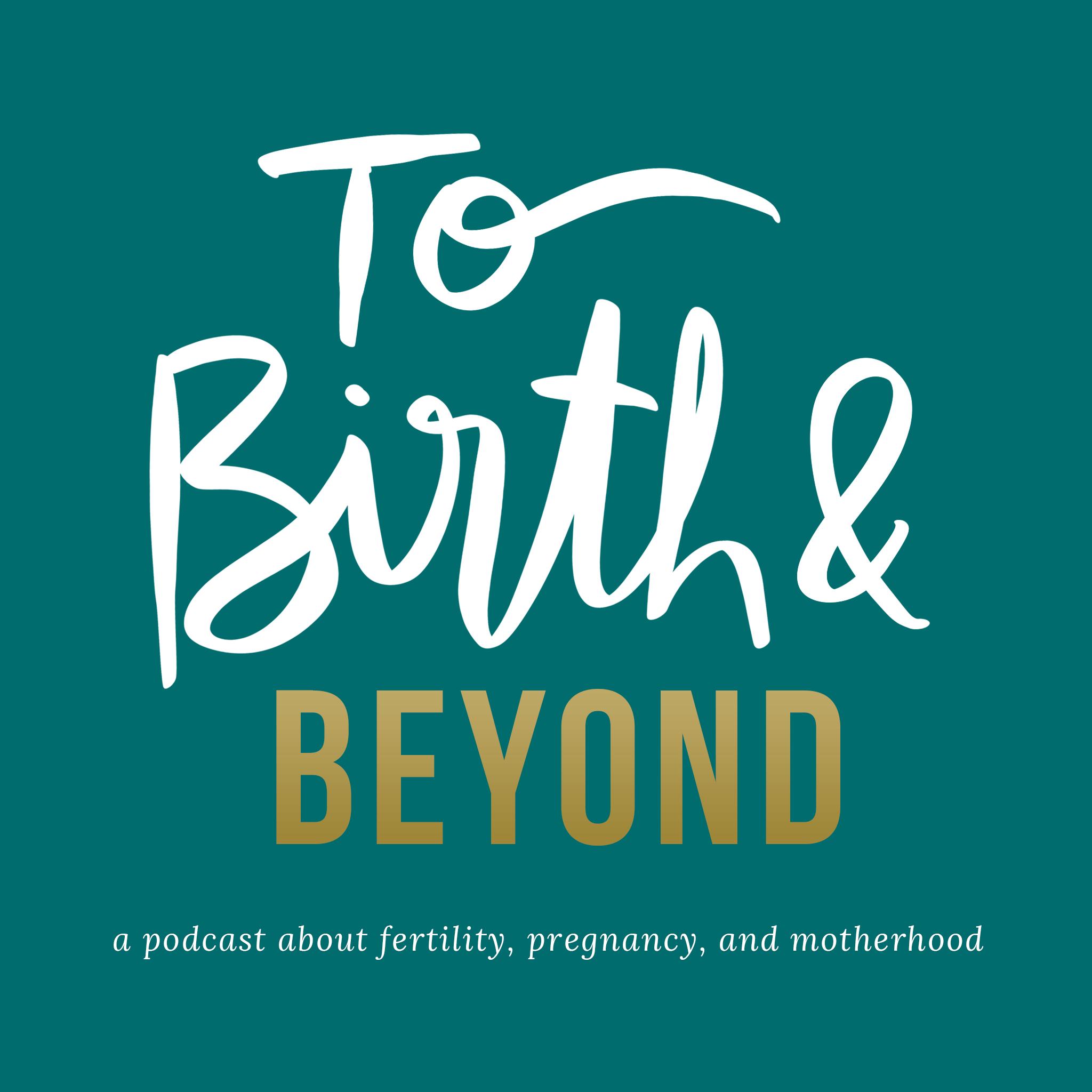Trista Zinn on To Birth & Beyond